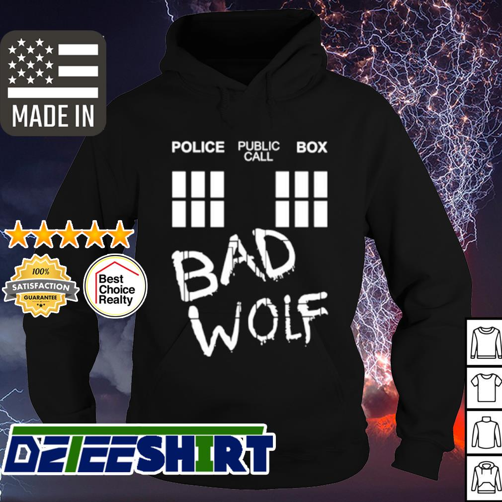 Police Public Call Box Bad Wolf Shirt hoodie