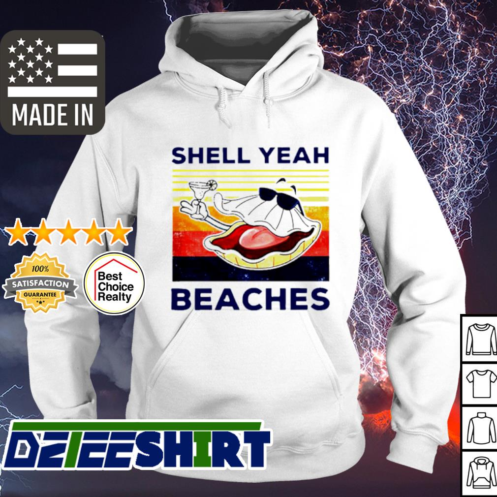 Vintage shell yeah beaches s hoodie