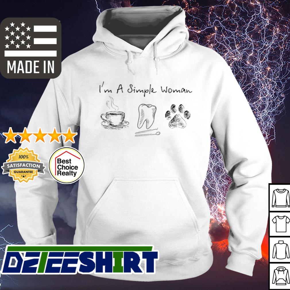 I'm A Simle Woman Dog s hoodie