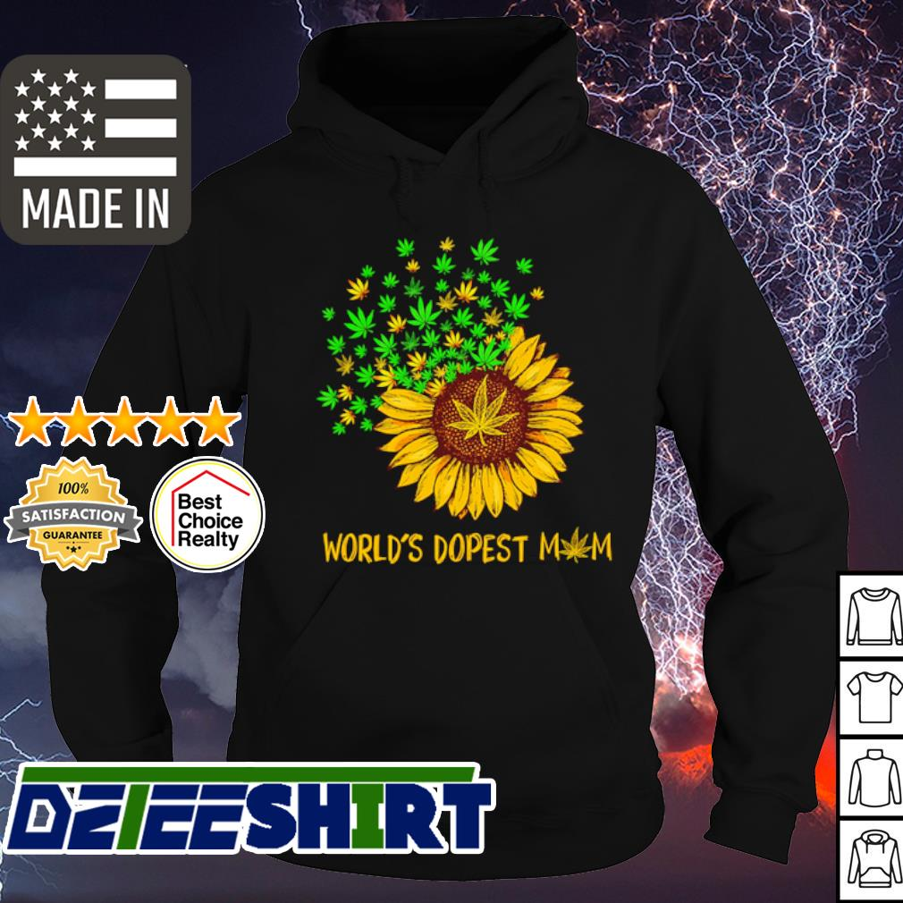 Worlds Dopest Mom Weed Sunflower Shirt hoodie