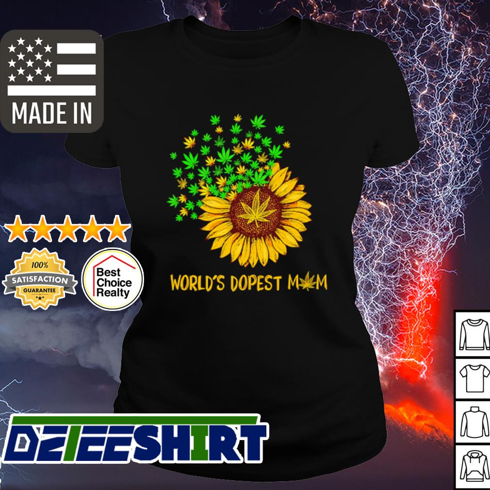 Worlds Dopest Mom Weed Sunflower Shirt ladies tee