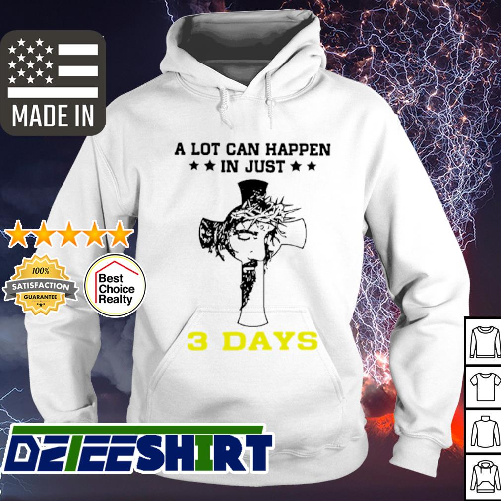 A Lot CanHappen In Just # Days s hoodie