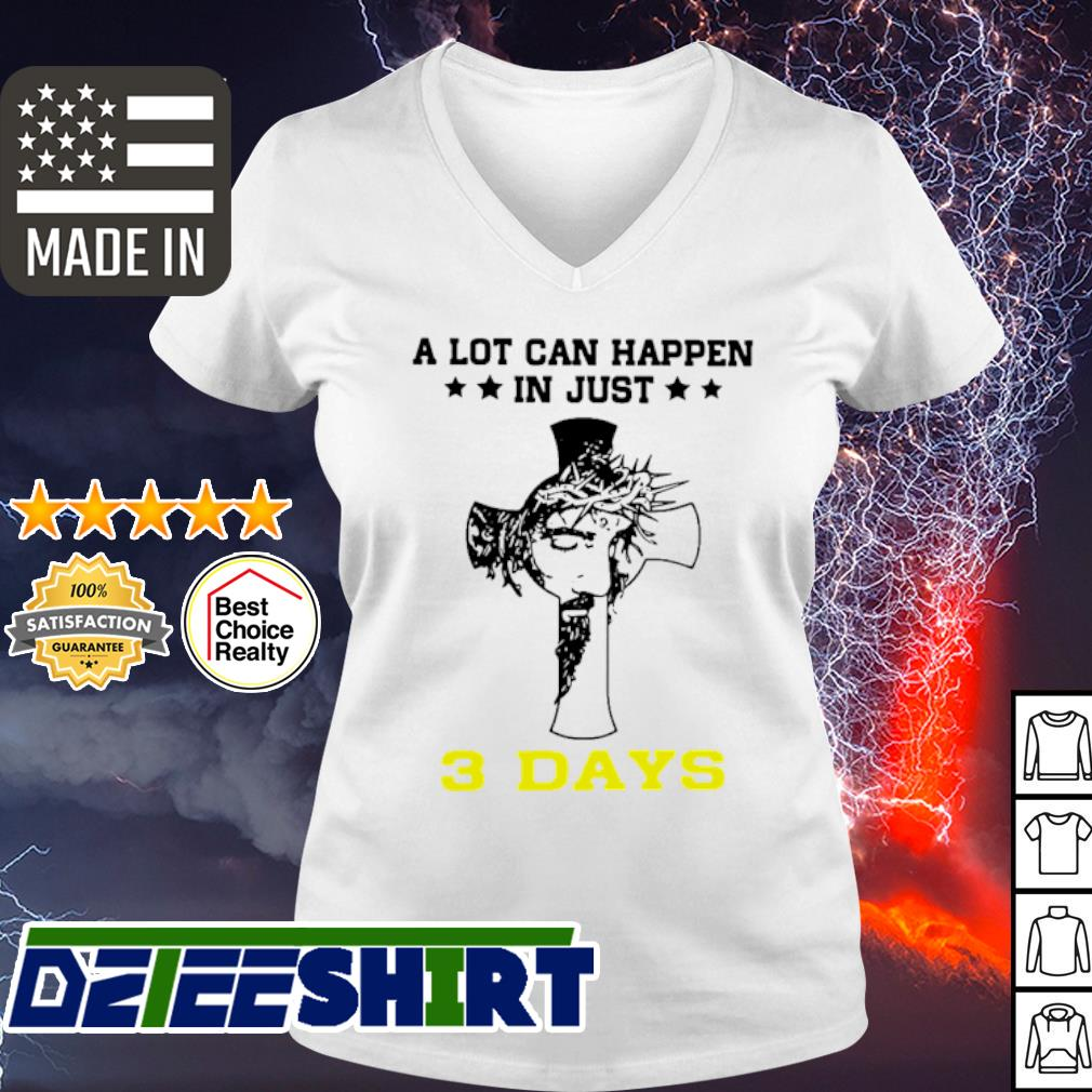 A Lot CanHappen In Just # Days s v-neck t-shirt