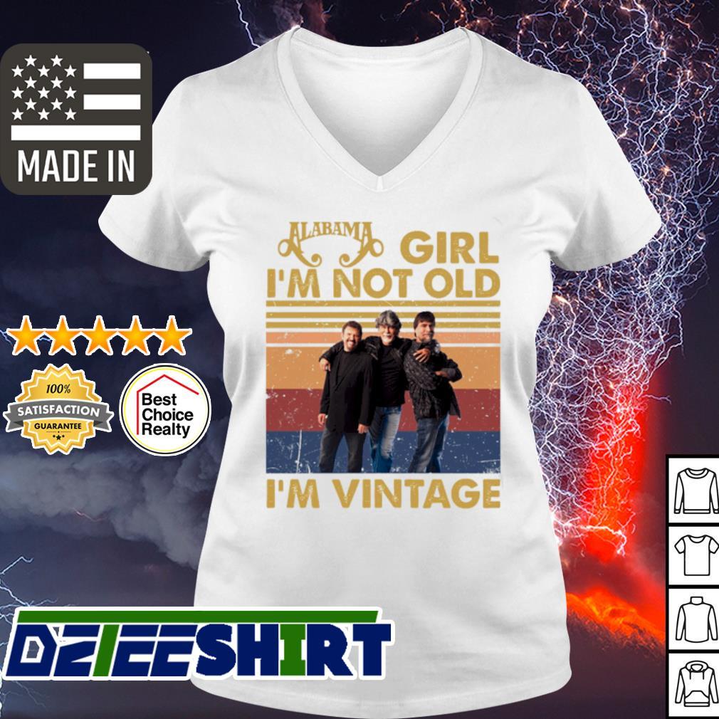 Alabama girl I'm not old I'm Vintage Shir v-neck t-shirt