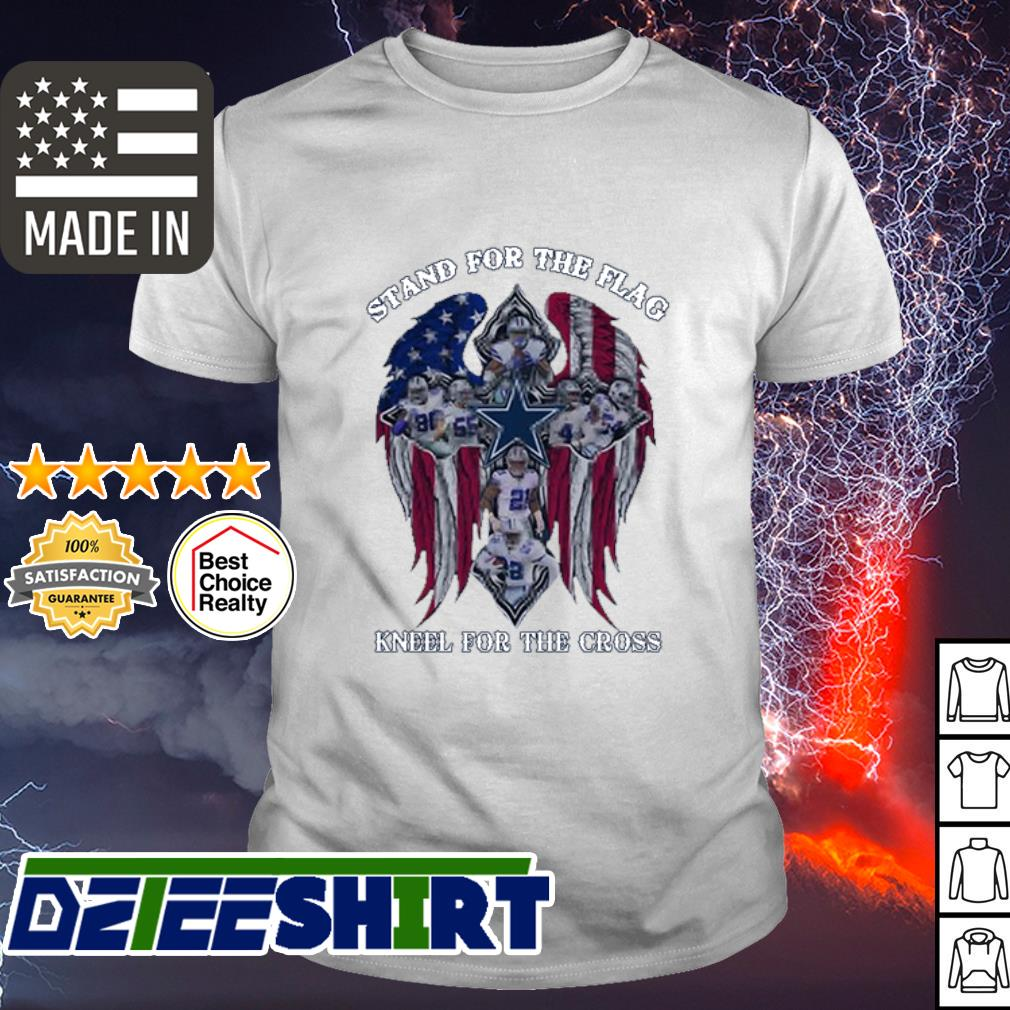 Dallas Cowboys Stand for the flag kneel for the cross shirt