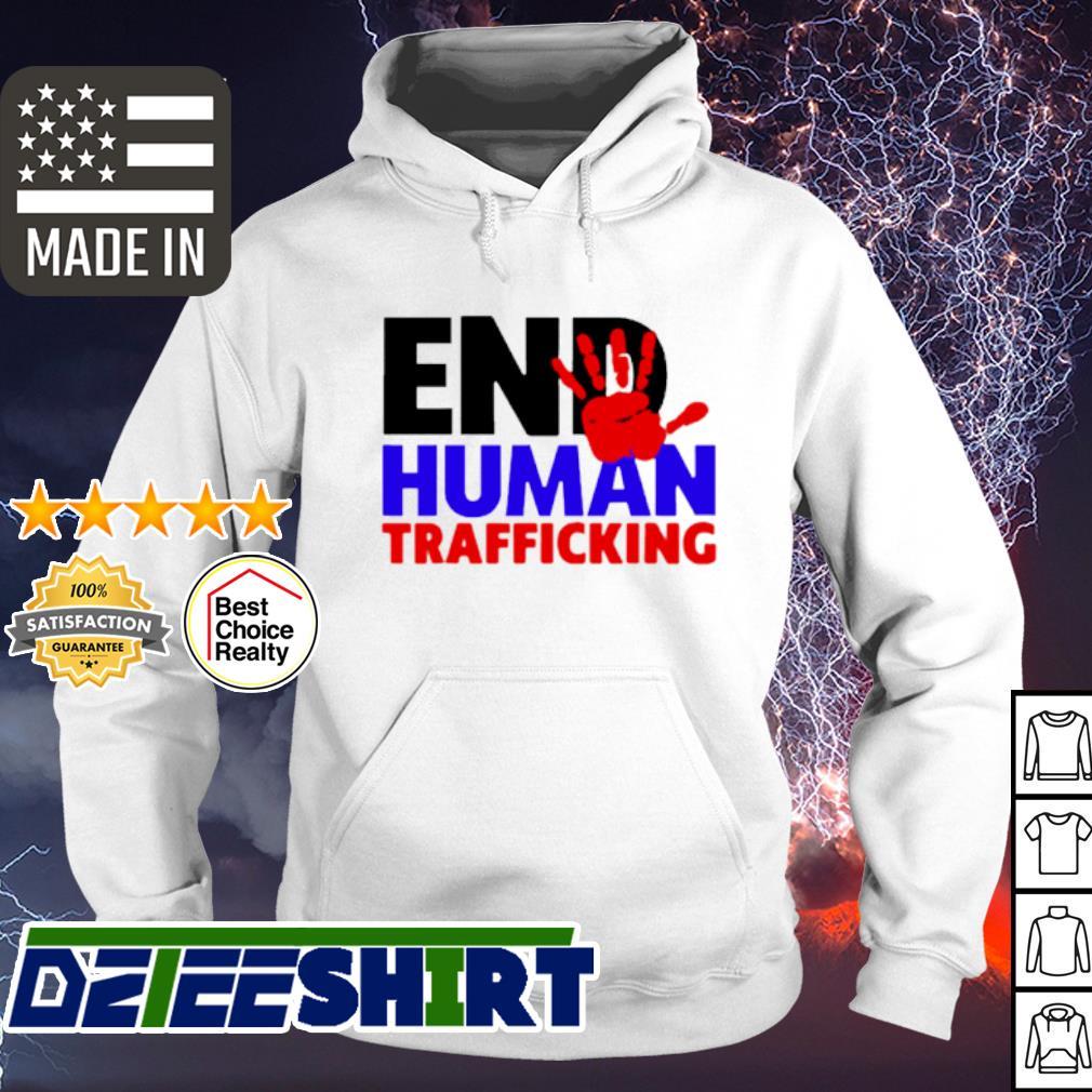 End Human Traficking s hoodie