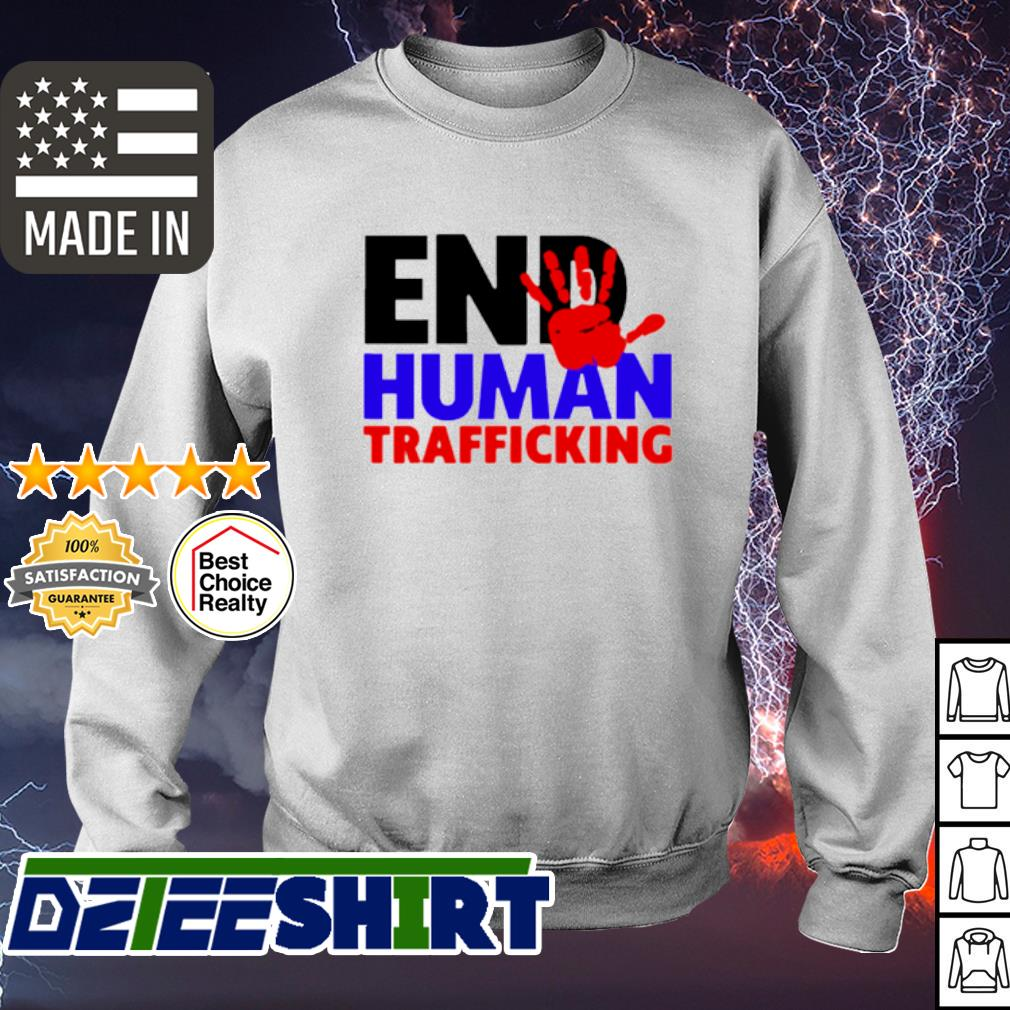 End Human Traficking s sweater