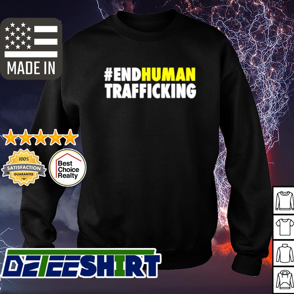 #endhuman End Human Trafficking s sweater