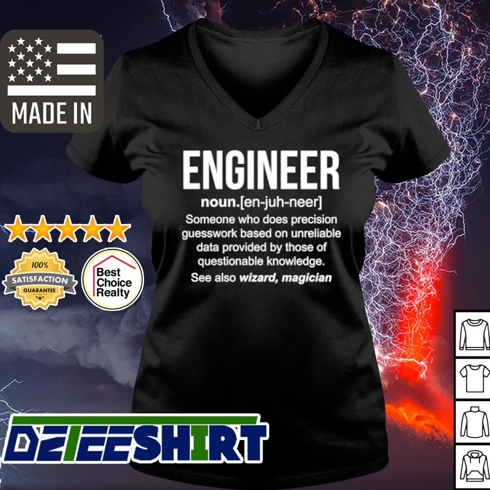 Engineer someone who does precision guesswork based s v-neck t-shirt