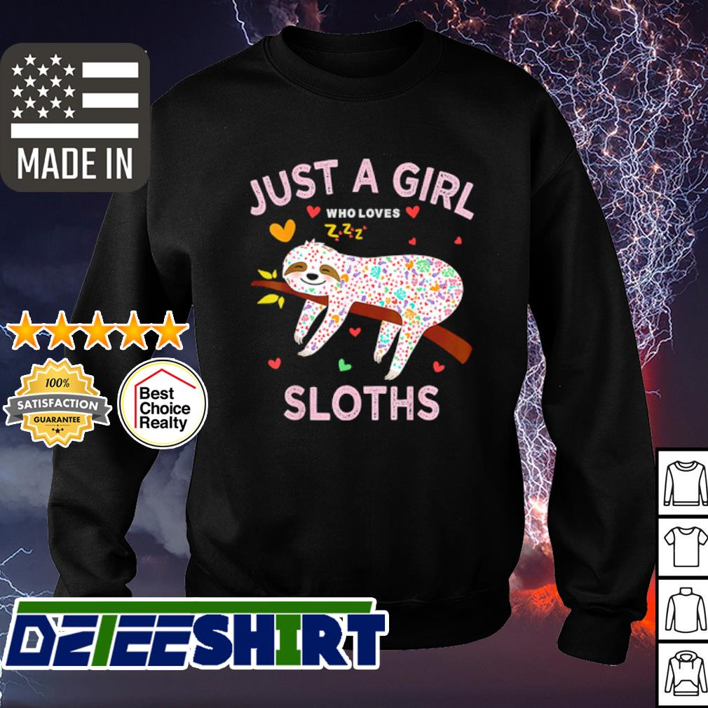 Funny Just a girl who loves sloths s sweater