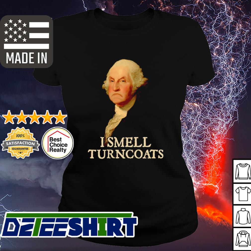 George Washington I smell turncoats s ladies tee