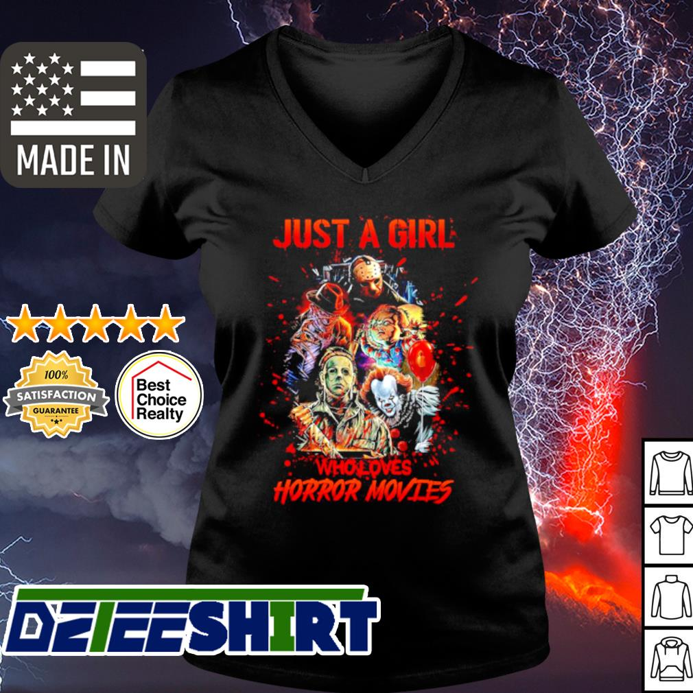 Just a girl who loves horror movies s v-neck t-shirt