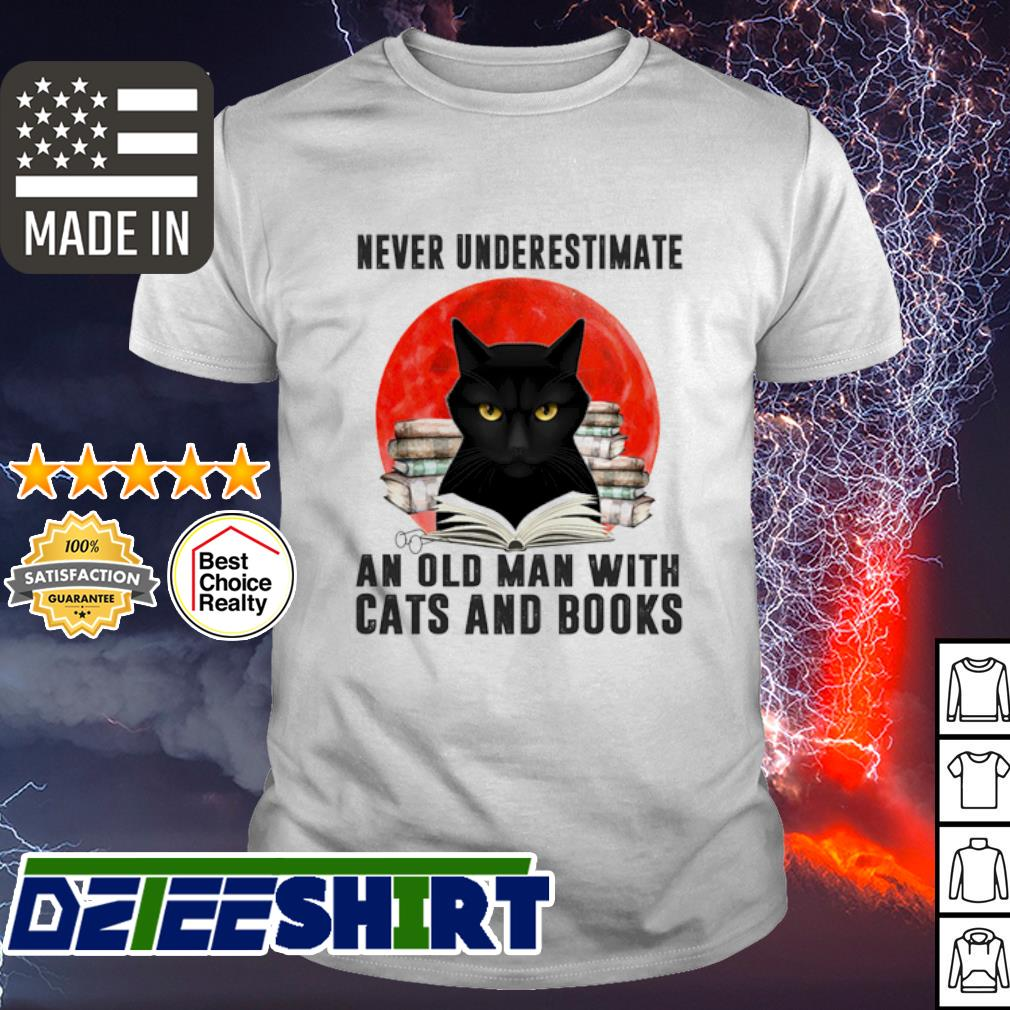 Never underestimate an old man and old man with cats and books shirt