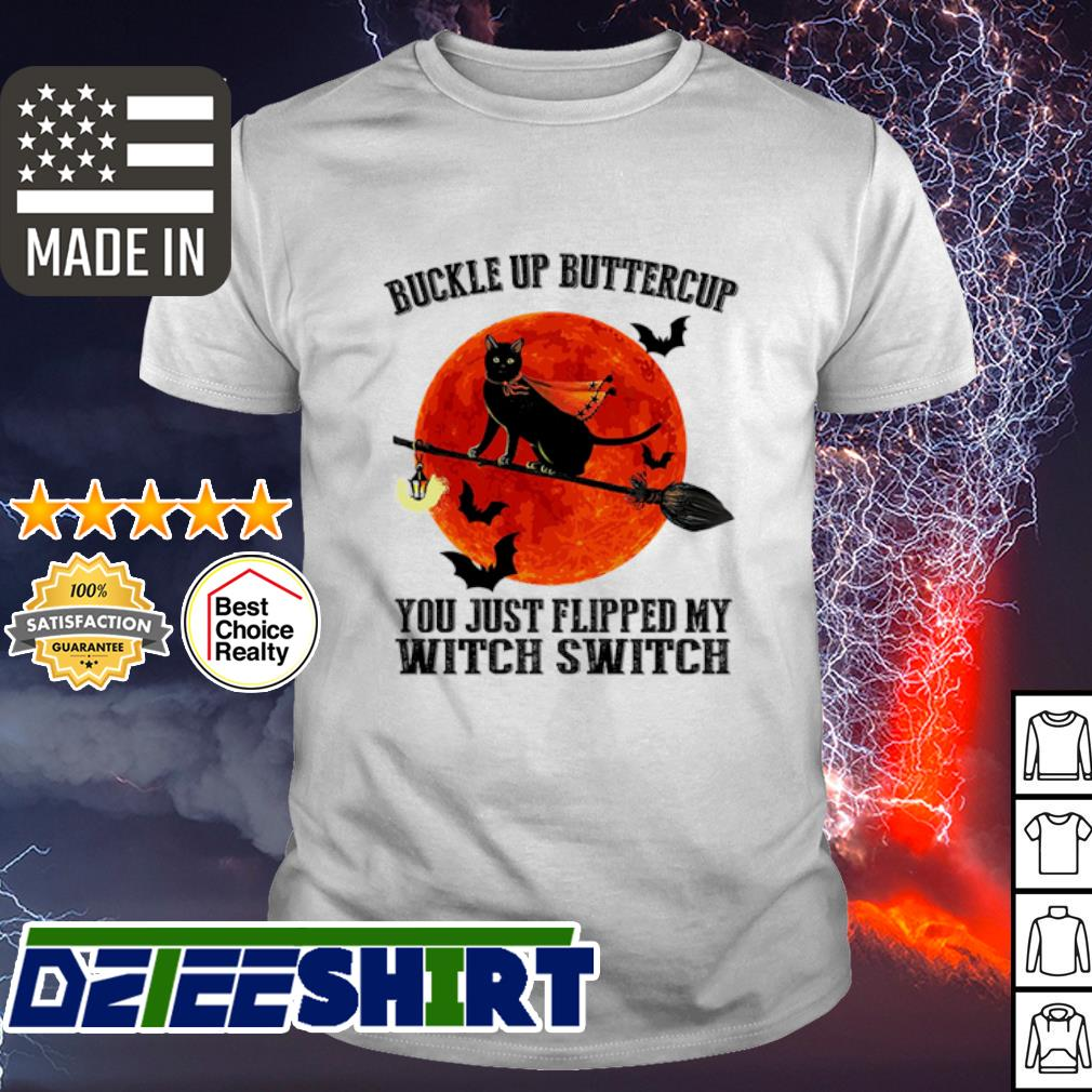 Official Black Cat Buckle Up Buttercup You Just Flipped My Witch Switch Moon Shirt