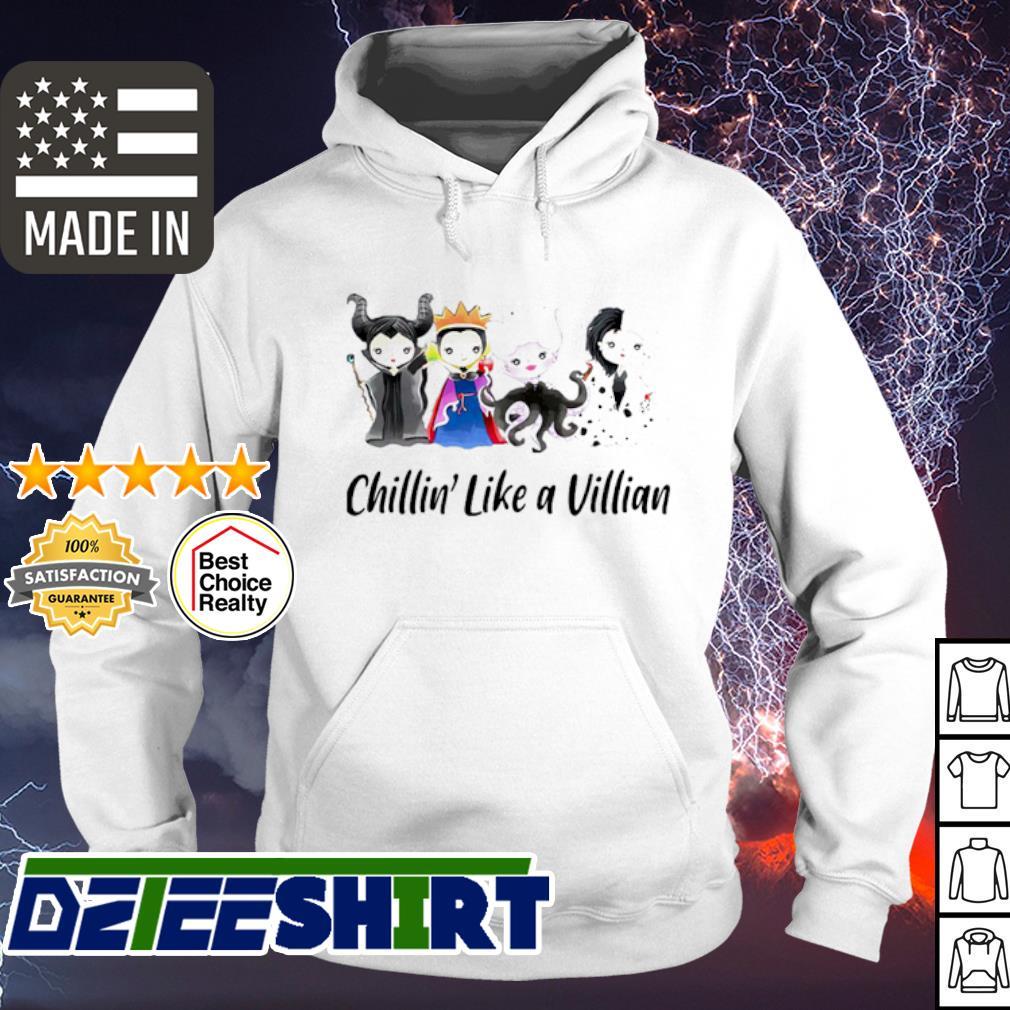 Official Chillin' Like A Villain Shirt hoodie