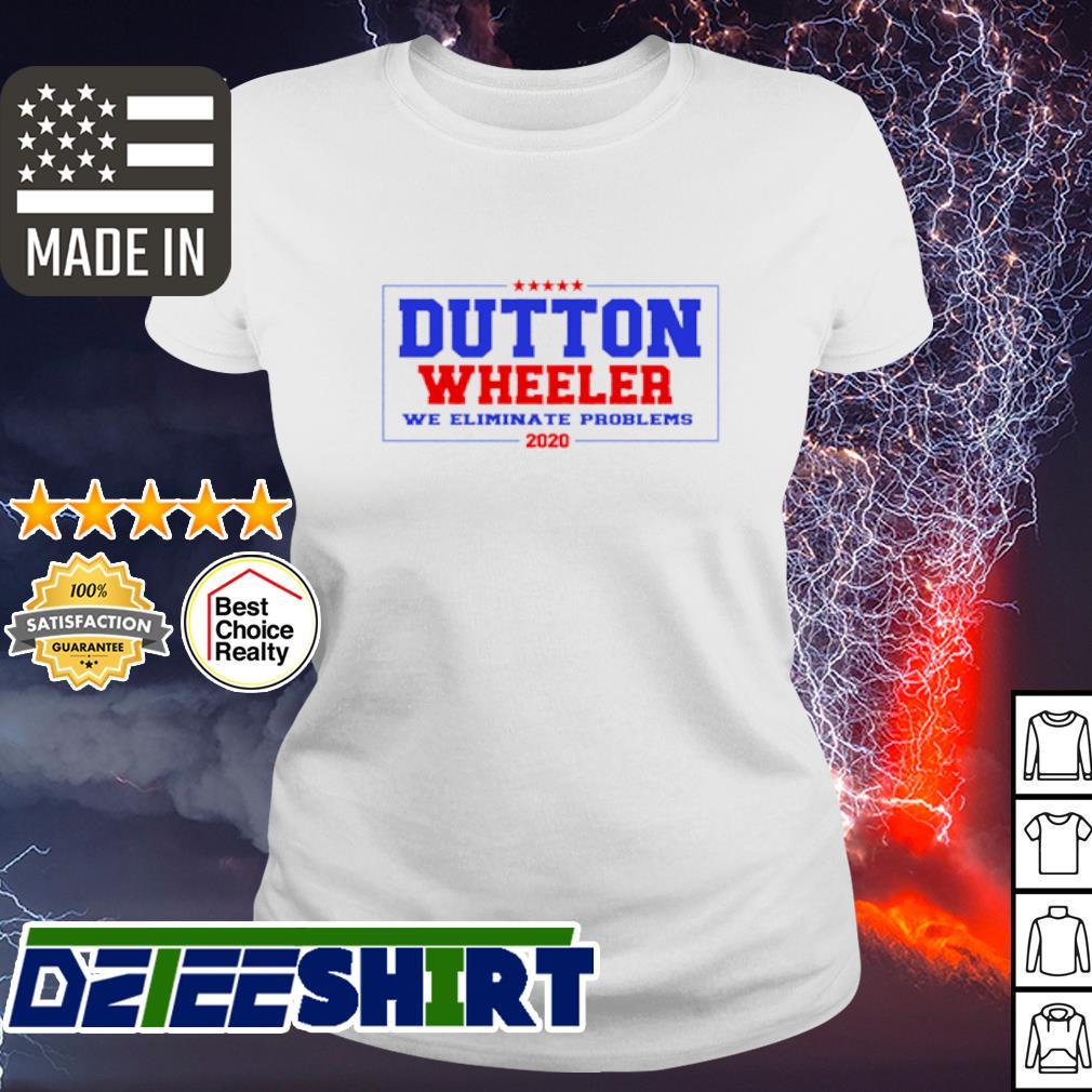 Official Dutton Wheeler we eliminate problems 2020 s ladies tee