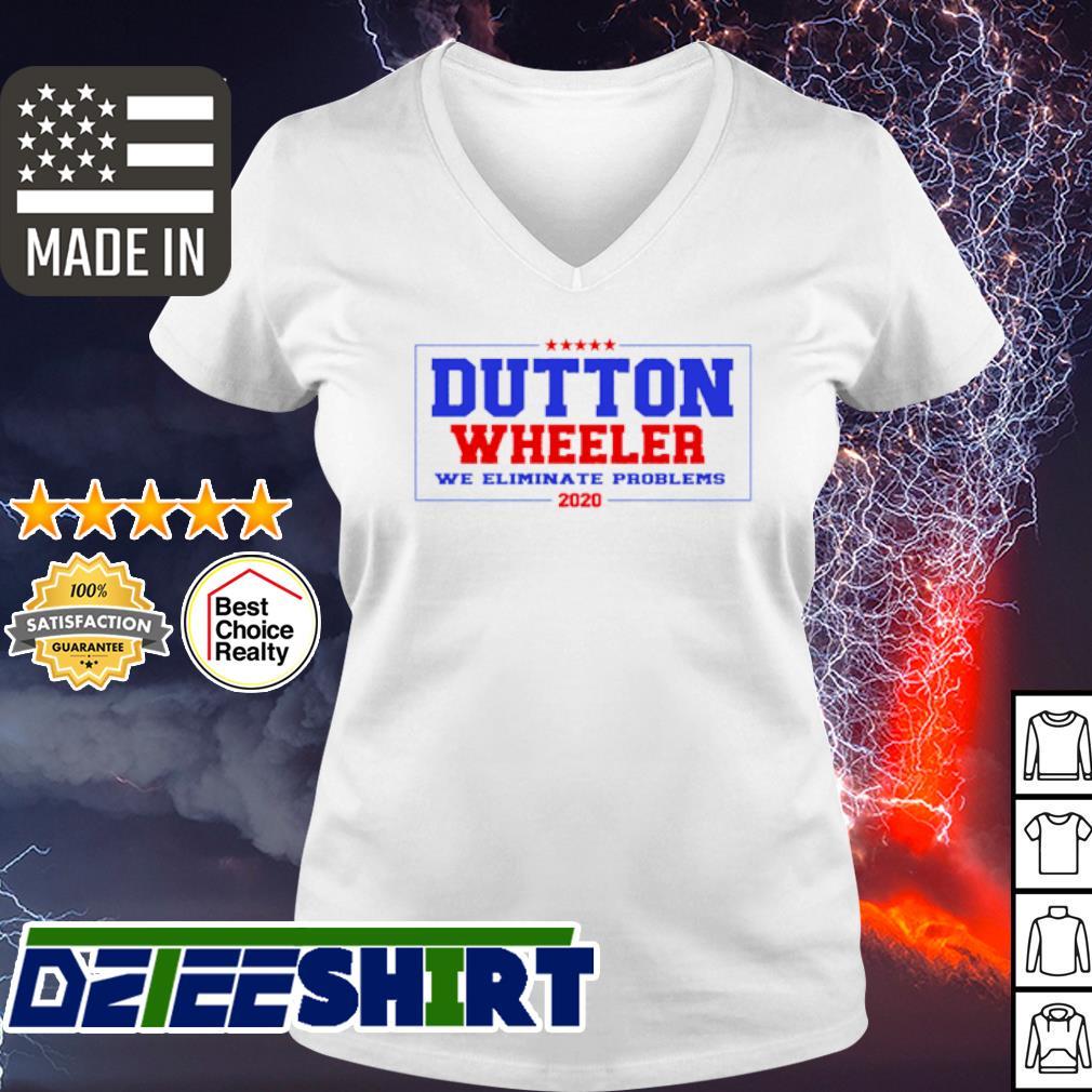 Official Dutton Wheeler we eliminate problems 2020 s v-neck t-shirt