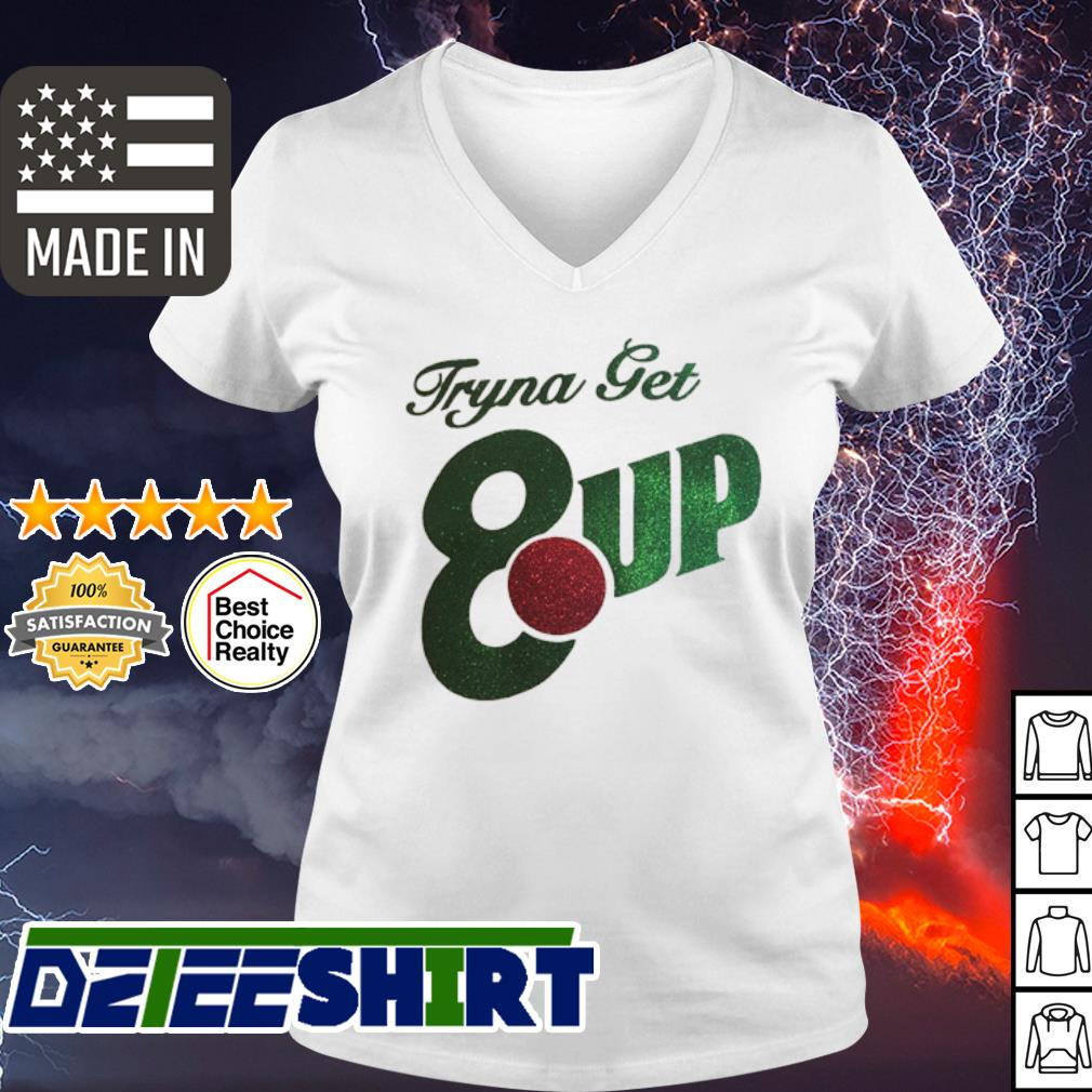 Official Tryna get 8up s v-neck t-shirt
