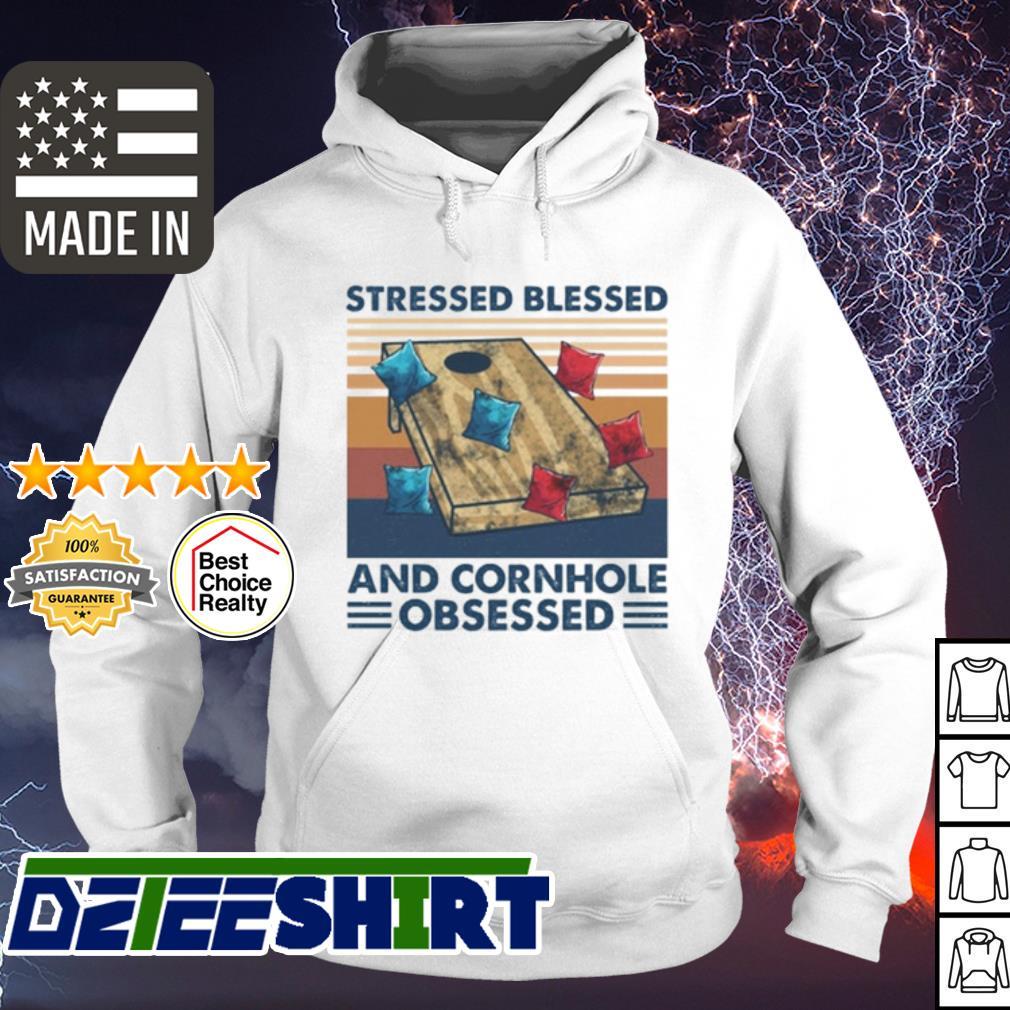 Stressed blessed and cornhole obsessed vintage s hoodie