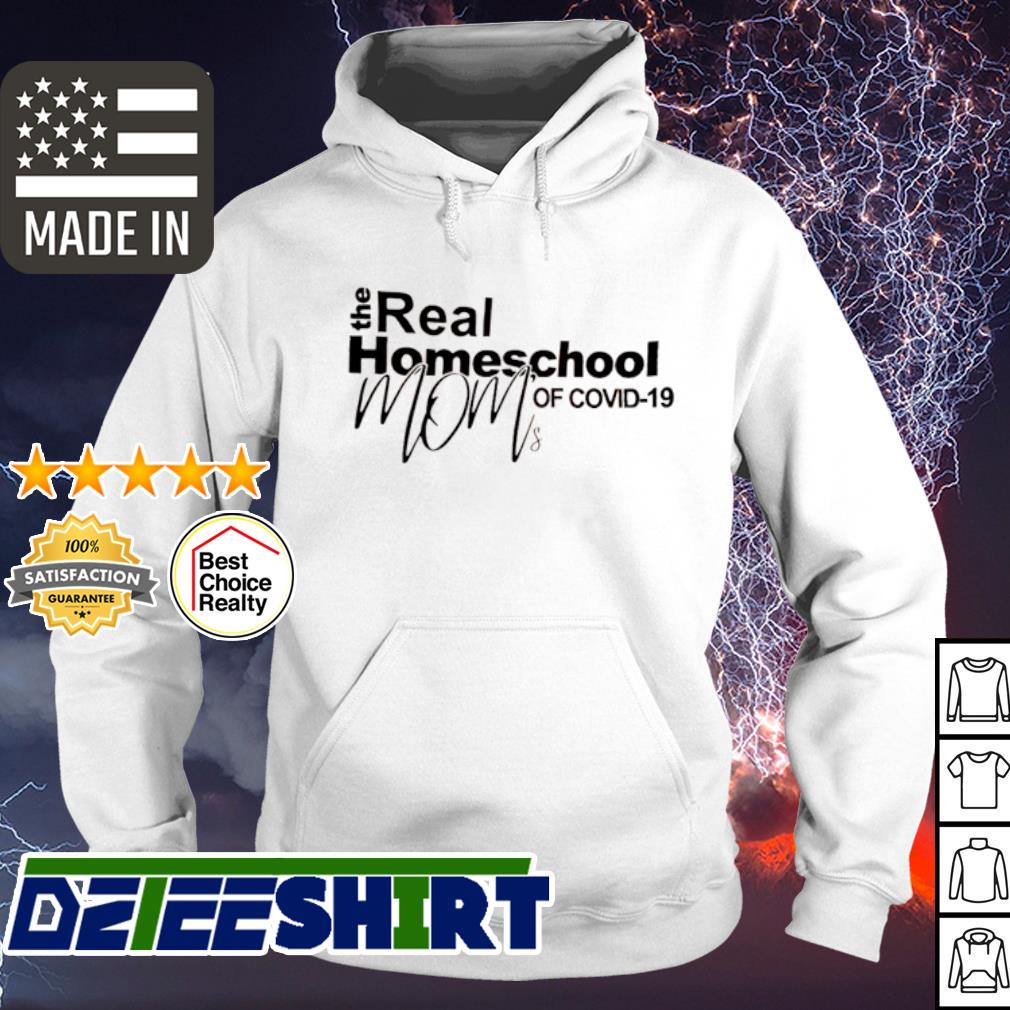 The real homeschool mom of Covid-19 s hoodie