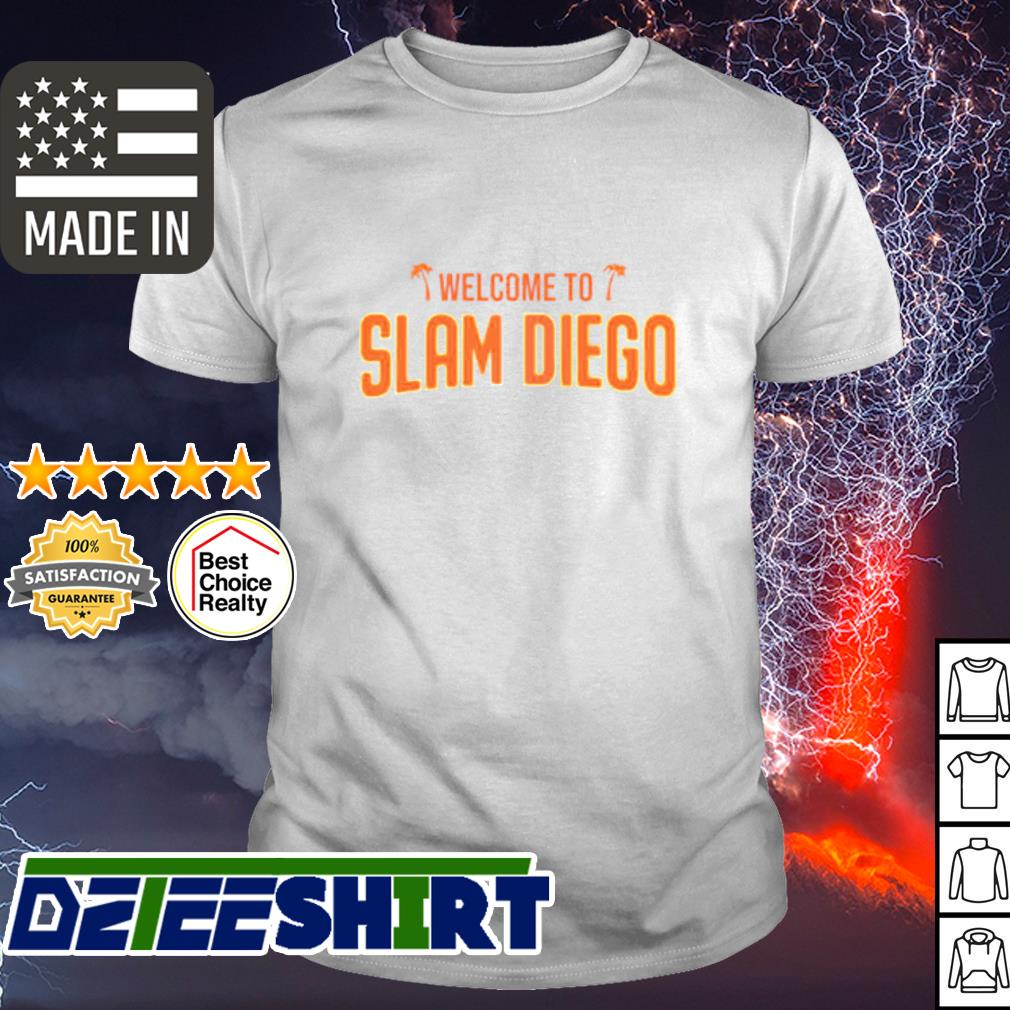 Welcome to slam diego shirt