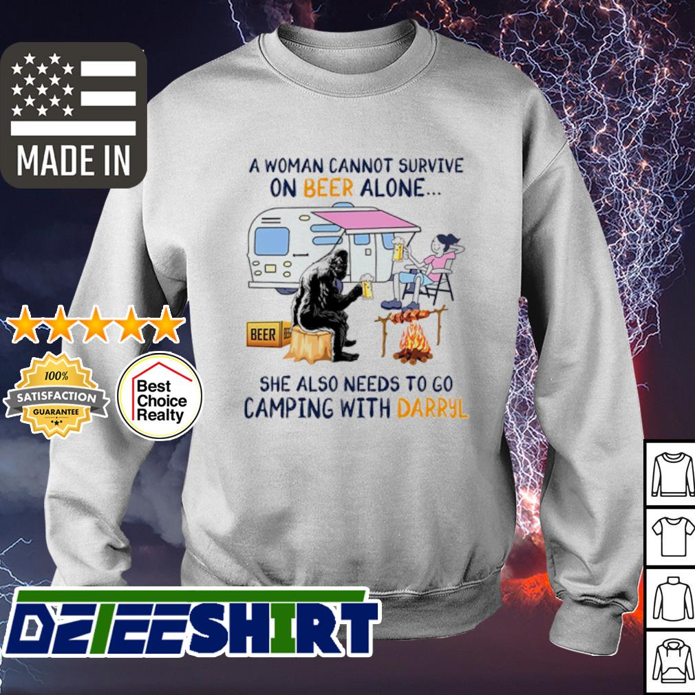 A woman cannot survive on Beer alone she also needs to camping with Darryl s sweater