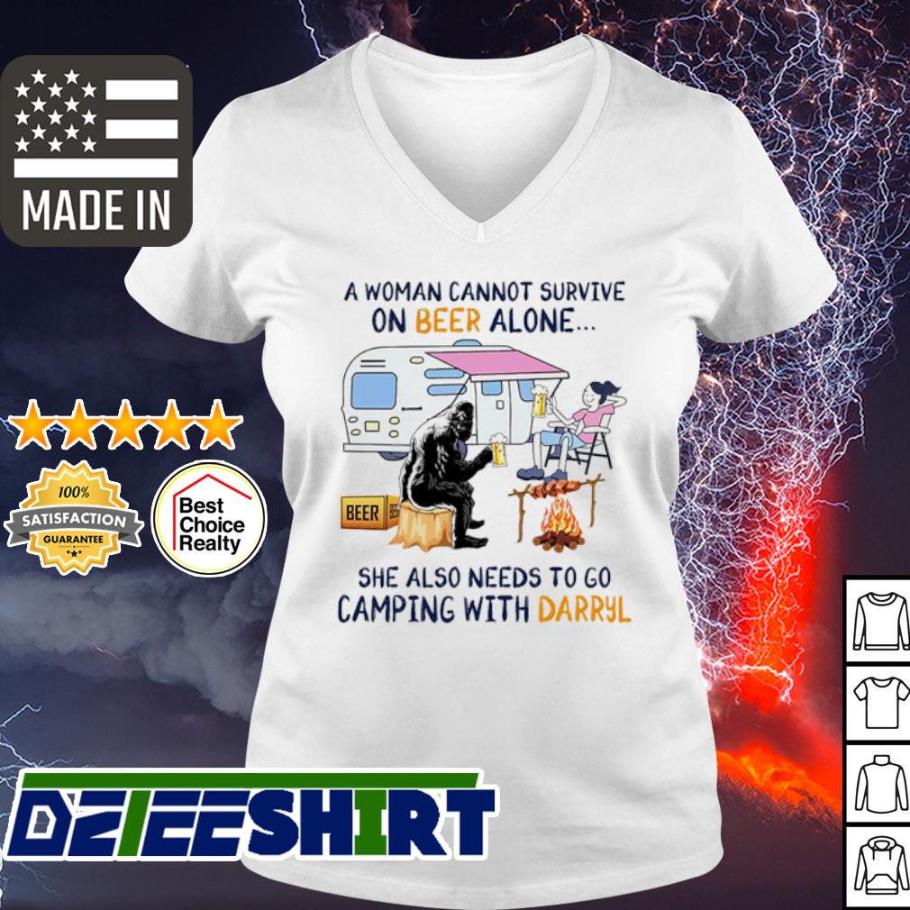 A woman cannot survive on Beer alone she also needs to camping with Darryl s v-neck t-shirt