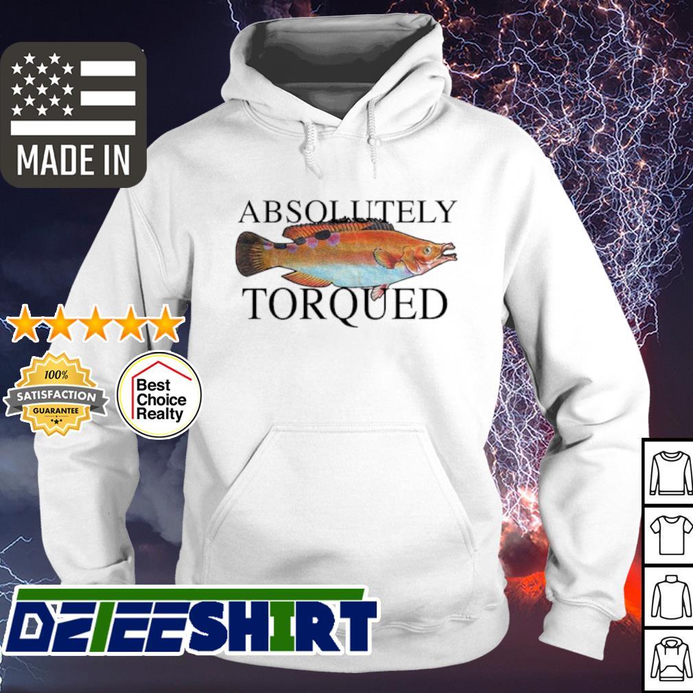 Absolutely torqued Fish s hoodie