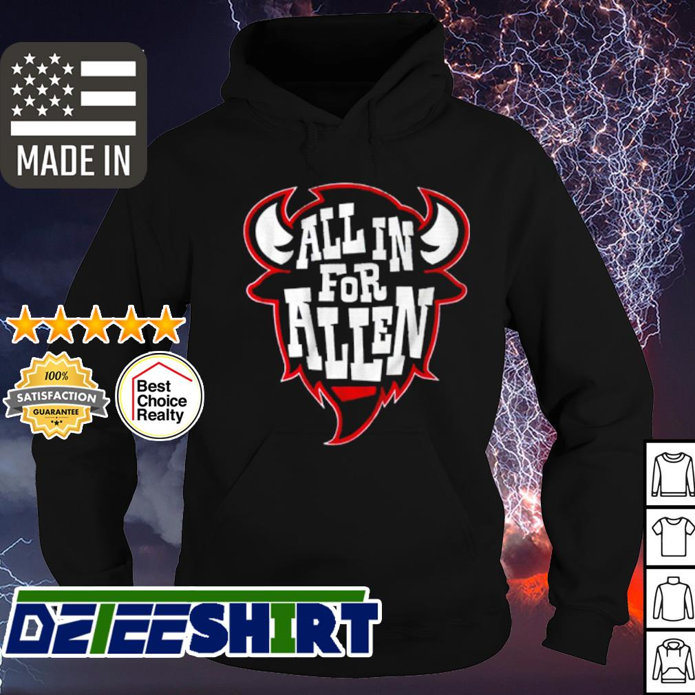 All in for allen s hoodie