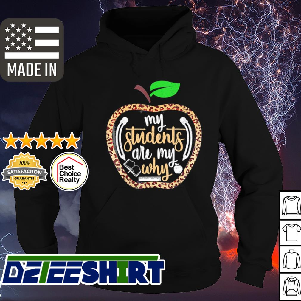 Apple my students are my why s hoodie