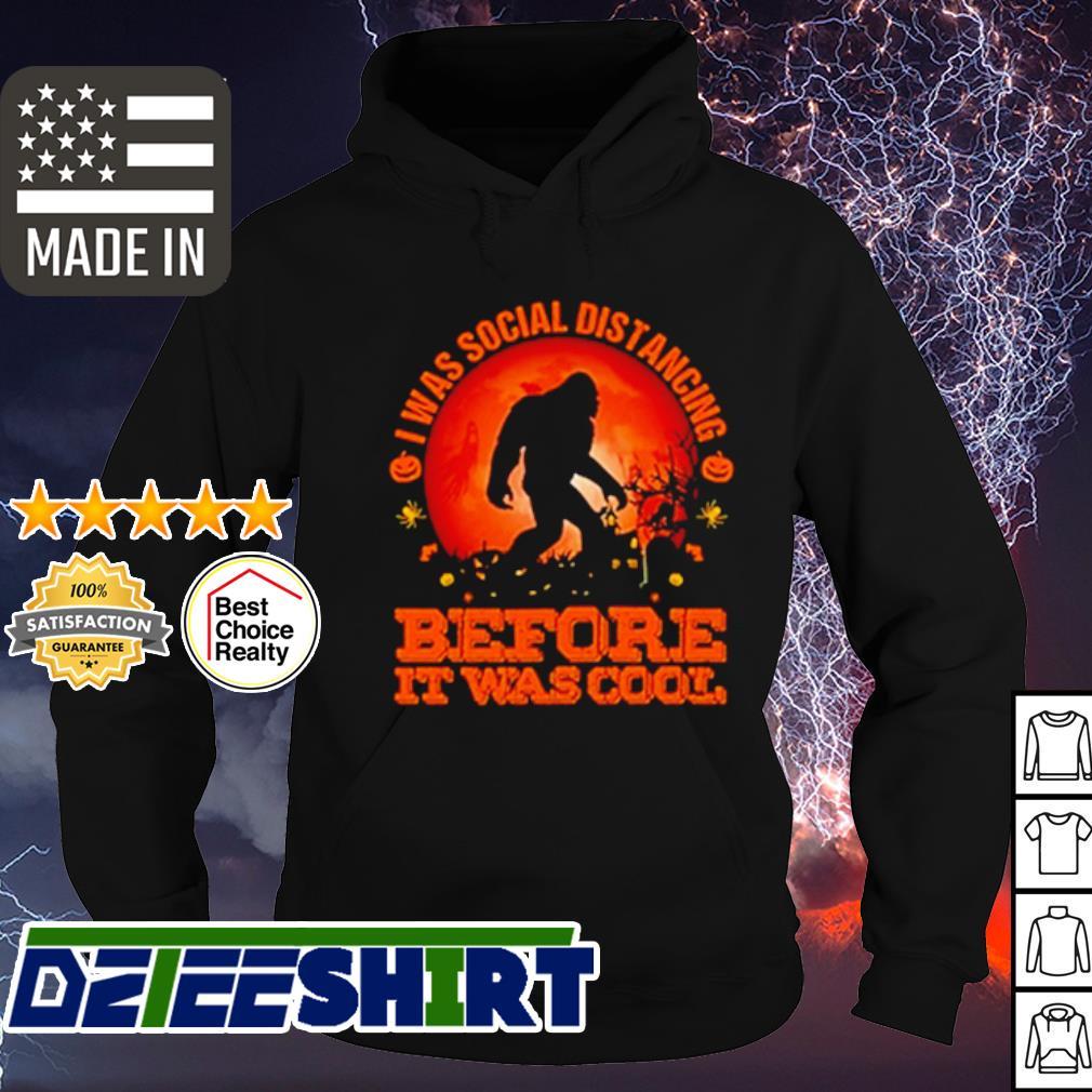 Bigfoot I was social distancing before it was cool pumpkin moon Halloween s hoodie