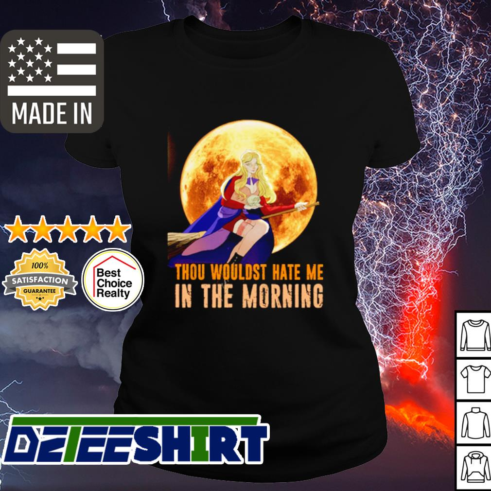 Halloween Thou wouldst hate me in the morning Moon s ladies tee