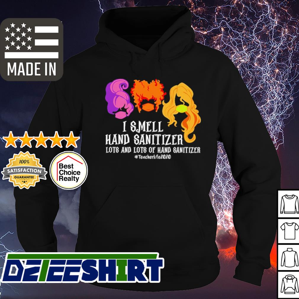 Hocus Pocus I smell hand sanitizer lots and lots of hand sanitizer s hoodie