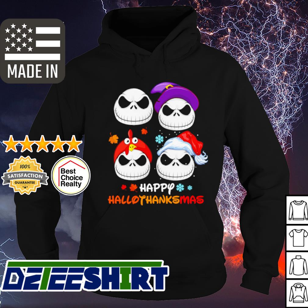 Jack Skellington Halloween and Merry Christmas Happy Hallothanksmas s hoodie