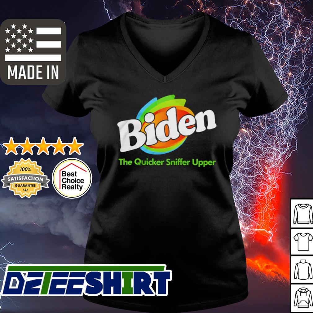 Joe Biden The quicker sniffer upper s v-neck t-shirt