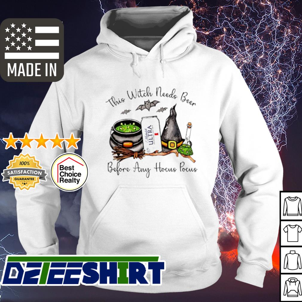 Michelob Ultra this witch needs Beer before any Hocus Pocus halloween s hoodie