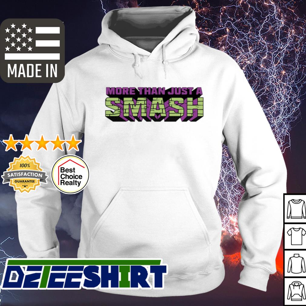 More than just a Smash s hoodie
