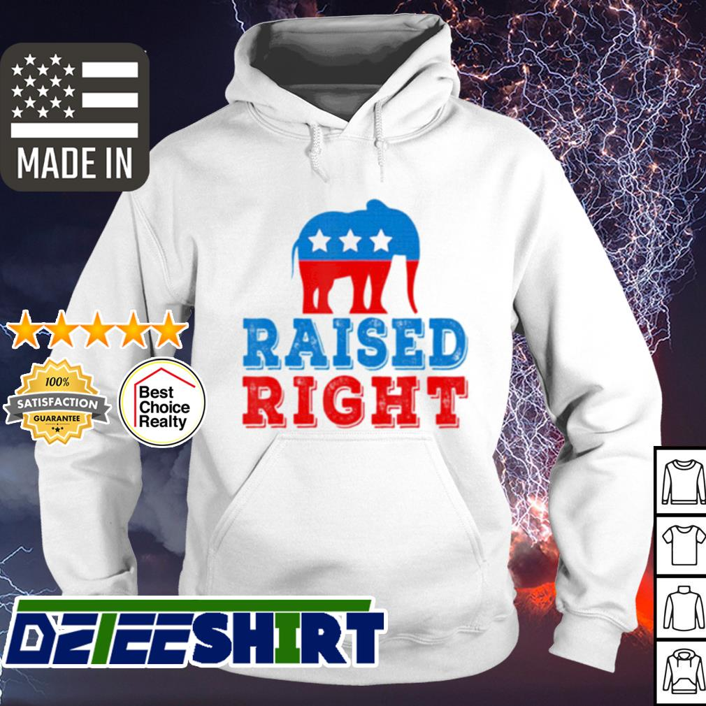 Raised Right Pro Republican Right Political Elephant s hoodie