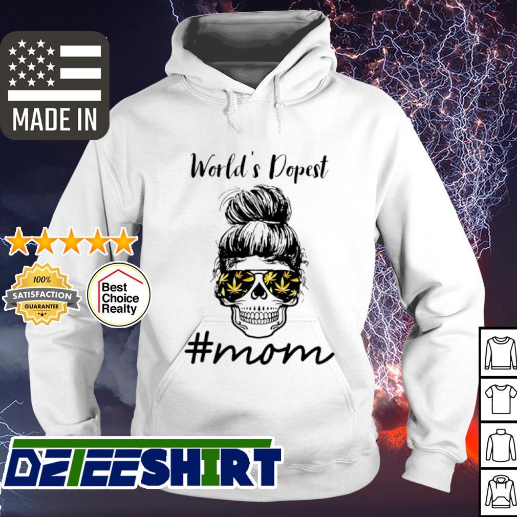 Skull world's dopest #mom cannabis s hoodie