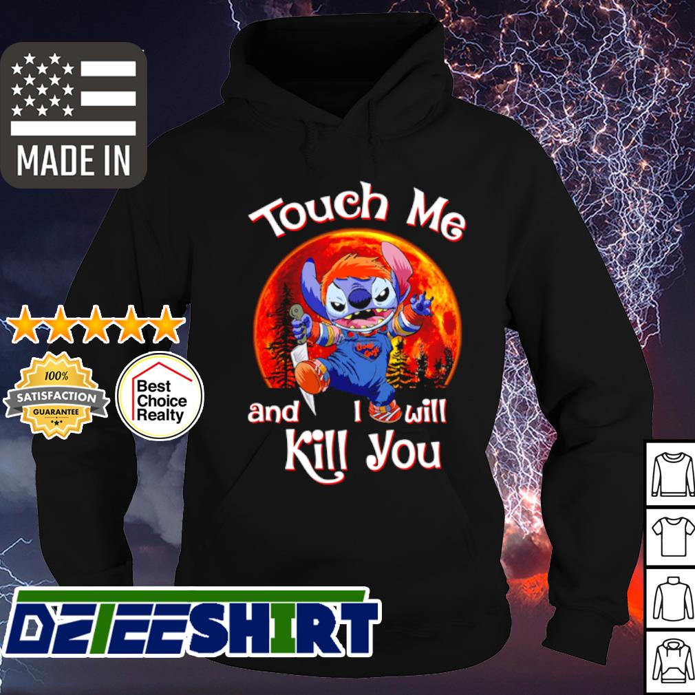 Stitch Chucky touch me and I will kill you Halloween s hoodie