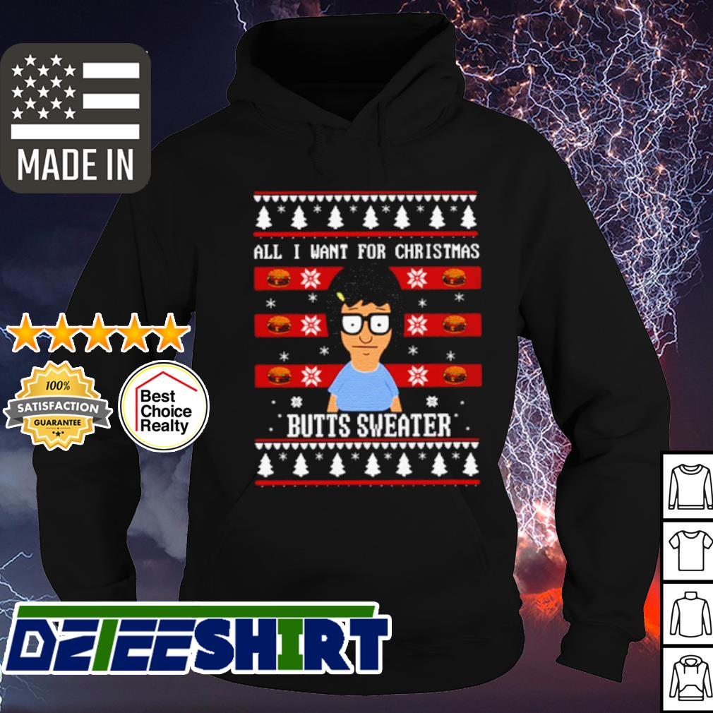 Tina All I want for Christmas is butts s hoodie