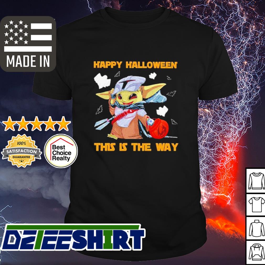 Baby Yoda Star War Happy Halloween This The Way Shirt Hoodie Sweater Long Sleeve And Tank Top