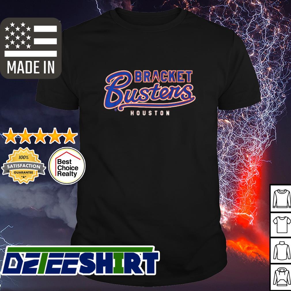 Bracket Busters Houston shirt