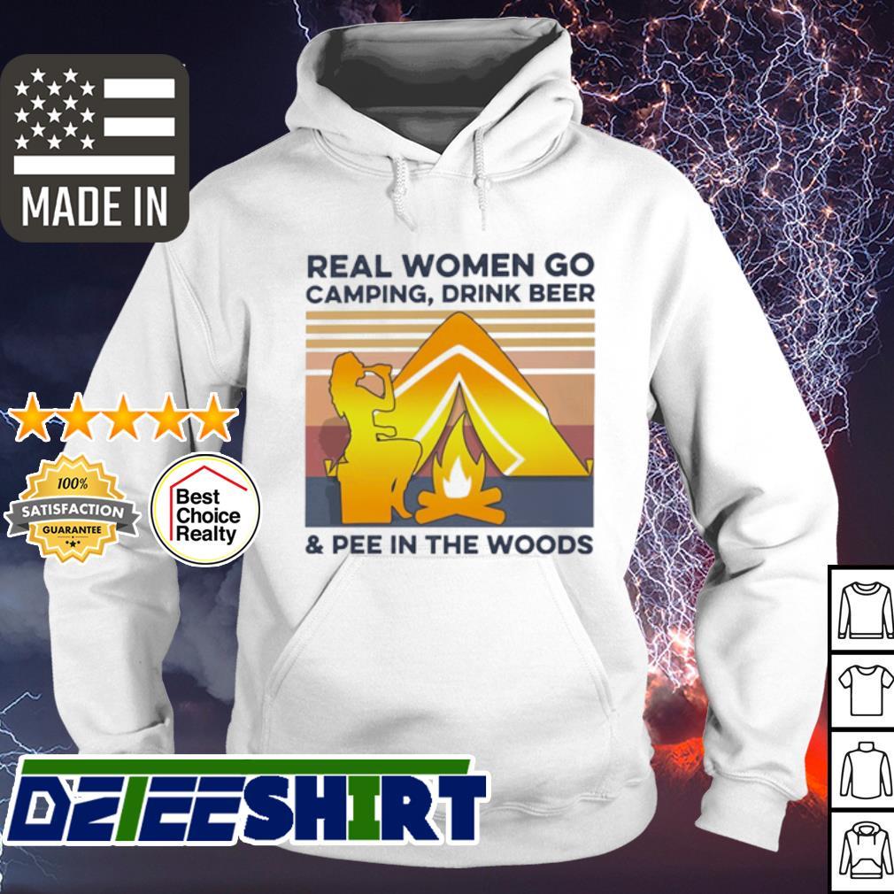 Real women go camping drink beer and pee in the woods vintage s hoodie