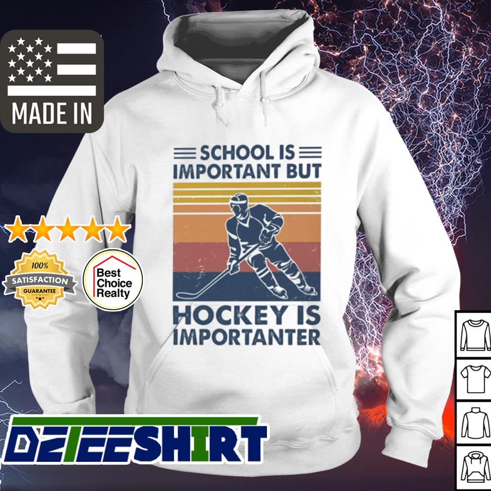 School is Important but hockey is importanter vintage s hoodie