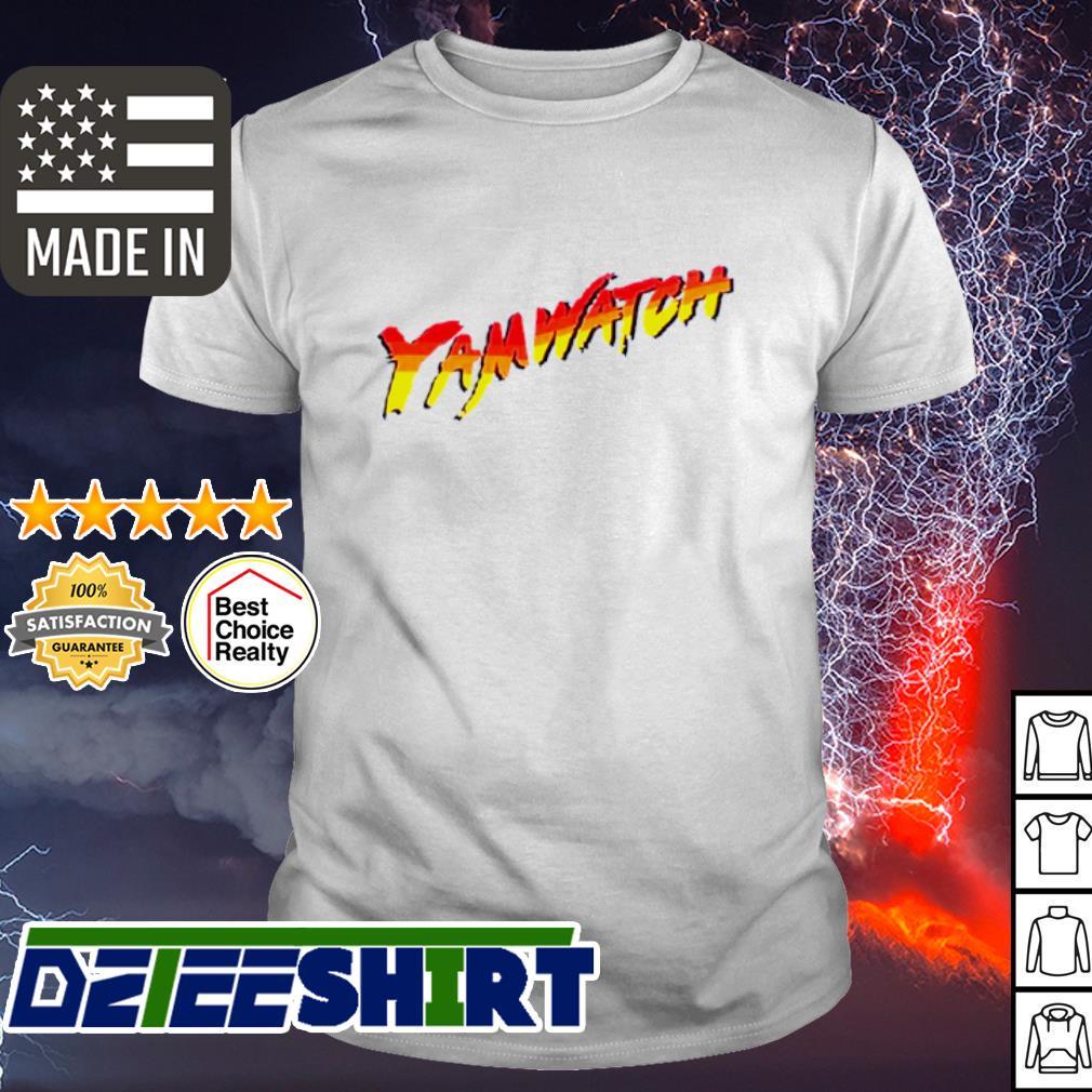 Yam watch shirt